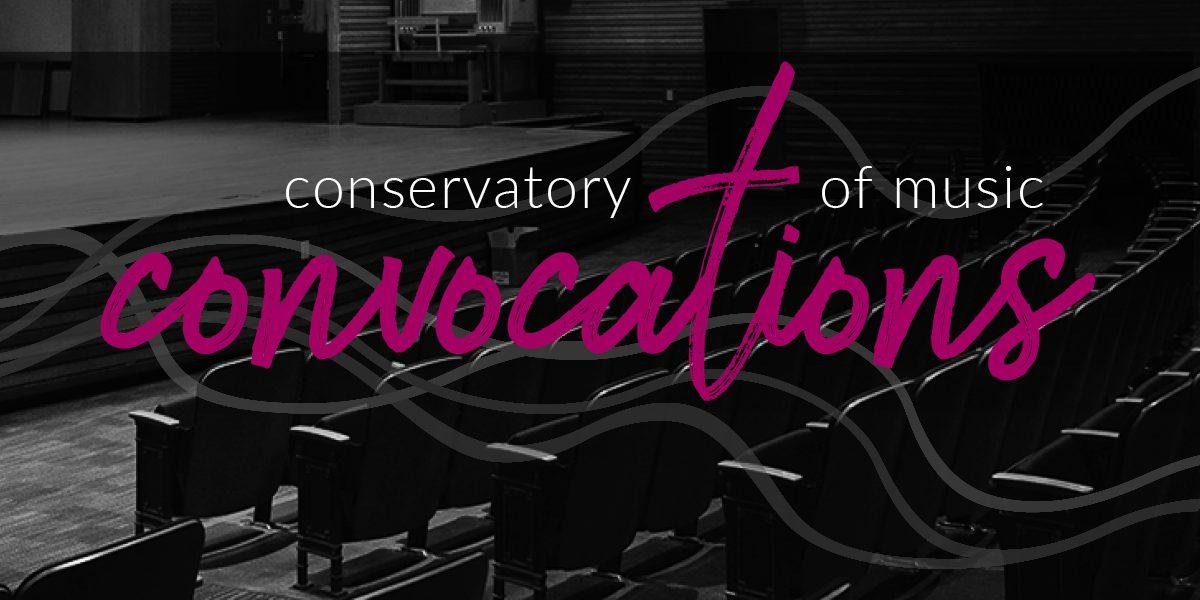 Conservatory Convocation