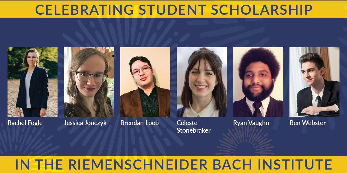 2021 Bach Festival: Celebrating Student Scholarship in the RBI